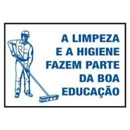 Placa Ilustrada De Segurança - A Limpeza e a Higiene Fazem Parte Da Boa Educação