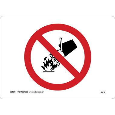 Placa de Sinalização | Símbolo Internacional | Proibido Utilizar Água Para Apagar Fogo
