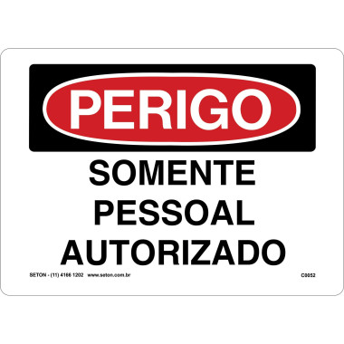 Placa De Perigo - Somente Pessoal Autorizado