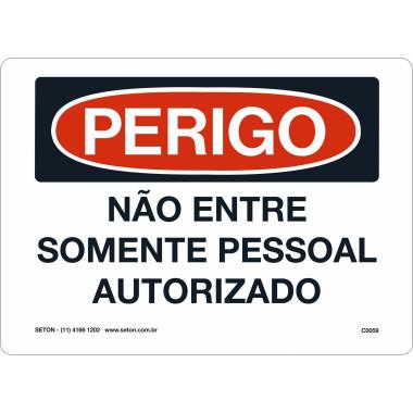 Placa De Perigo - Não Entre Somente Pessoal Autorizado