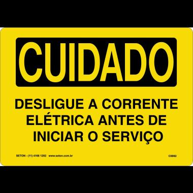 Placa de Cuidado | Desligue a Corrente Elétrica Antes de Iniciar o Serviço