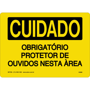 Placa de Cuidado | Obrigatório Protetor de Ouvidos Nesta Área
