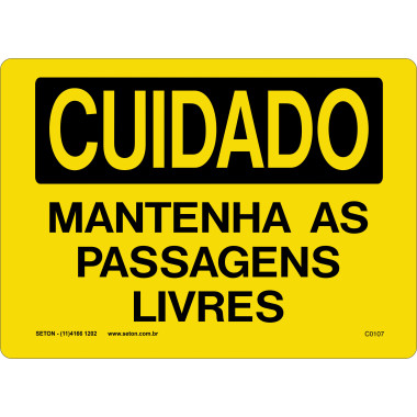 Placa de Cuidado | Mantenha as Passagens Livres