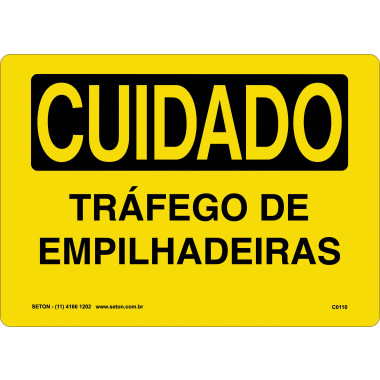 Placa Cuidado Tráfego de Empilhadeiras