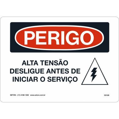 Placa De Perigo - Alta Tensão Desligue Antes De Iniciar o Serviço