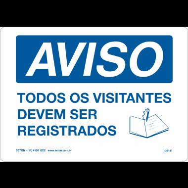 Placa de Aviso | Todos os Visitantes devem ser Registrados