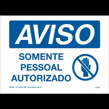 Placa Aviso Somente Pessoal Autorizado
