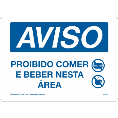 Placa Aviso Proibido Comer e Beber Nesta Área