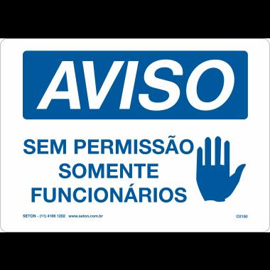 Placa de Aviso | Sem Permissão Somente Funcionários