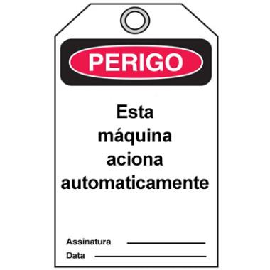 Cartão de Perigo - Esta Máquina Aciona Automaticamente