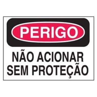 Etiqueta de Perigo - Não Acionar Sem Proteção