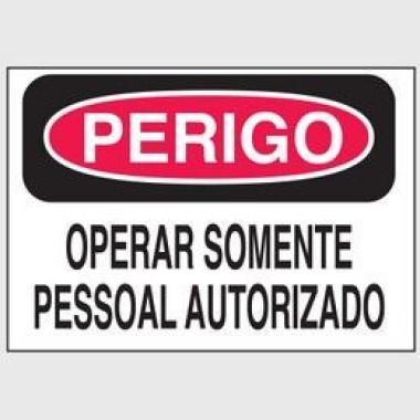 Etiqueta de Perigo - Operar Somente Pessoal Autorizado