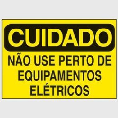 Etiqueta de Cuidado - Não Use Perto de Equipamentos Elétricos