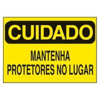 Etiqueta de Cuidado - Mantenha Protetores no Lugar