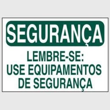 Etiqueta de Segurança - Lembre-se: Use Equipamentos de Segurança