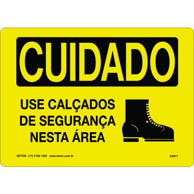 Placa Cuidado Use Calçados de Segurança Nesta Área