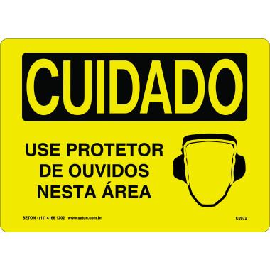 Placa de Cuidado | Use Protetor de Ouvidos Nesta Área