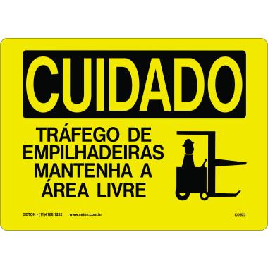 Placa Cuidado Tráfego de Empilhadeiras Mantenha a Área Livre