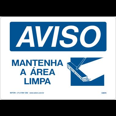 Placa de Aviso | Mantenha a Área Limpa