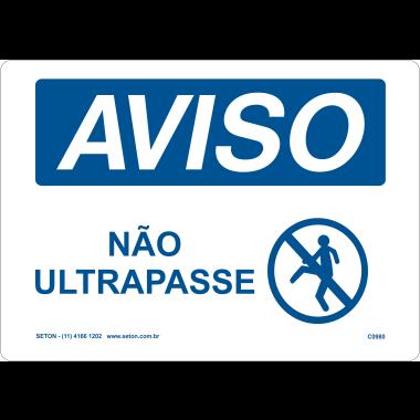 Placa de Aviso | Não Ultrapasse