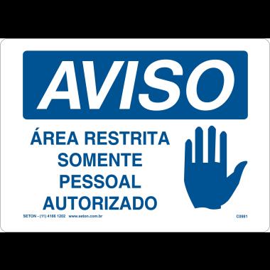 Placa de Aviso | Área Restrita Somente Pessoal Autorizado