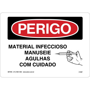 Placa material infeccioso manuseie agulhas com cuidado