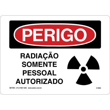 Placa de Sinalização de Perigo | Radiação Somente Pessoal Autorizado