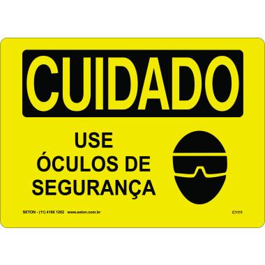 Placa de Cuidado | Use Óculos de Segurança