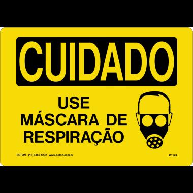 Placa Sinalização de Cuidado | Use Máscara De Respiração
