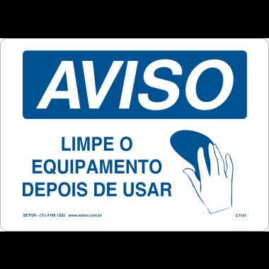 Placa de Aviso | Limpe o Equipamento Depois De Usar