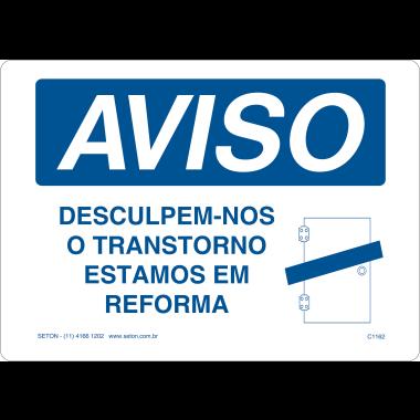 Placa de Aviso | Desculpe-nos o Transtorno Estamos em Reforma