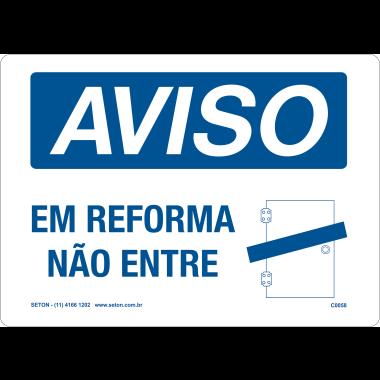 Placa de Aviso | Em Reforma Não Entre