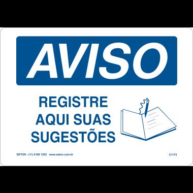 Placa de Aviso | Registre Aqui Suas Sugestões