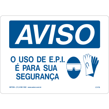 Placa de Aviso | O Uso de E.P.I. é Para Sua Segurança