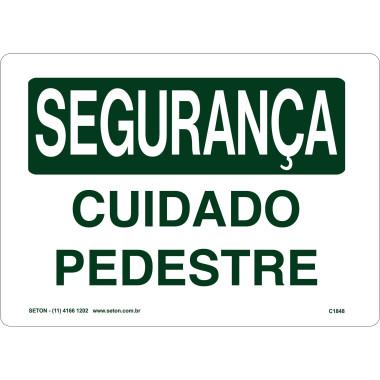 Placa de Sinalização de Segurança | Cuidado Pedestre