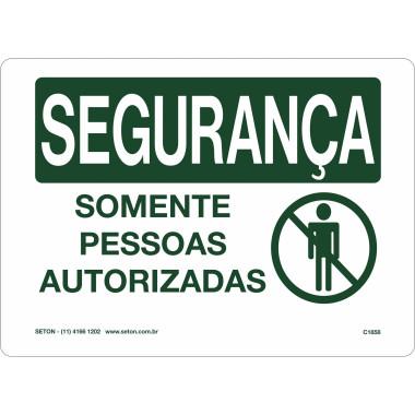 Placa De Segurança - Somente Pessoas Autorizadas