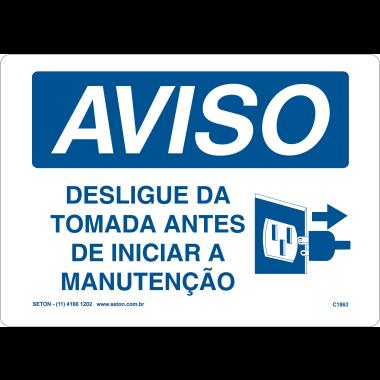 Placa de Aviso | Desligue da Tomada Antes de Iniciar a Manutenção