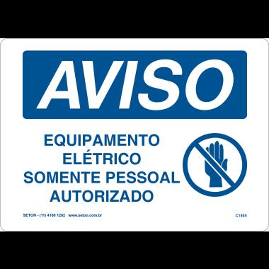 Placa de Aviso | Equipamento Elétrico Somente Pessoal Autorizado