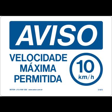 Placa Aviso Velocidade Máxima Permitida 10km/h