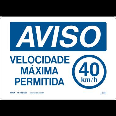 Placa Aviso Velocidade Máxima Permitida 40km/h