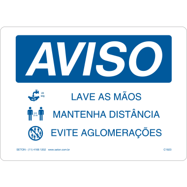 Placa de Aviso - Lave as mãos / Mantenha Distância / Evite Aglomerações