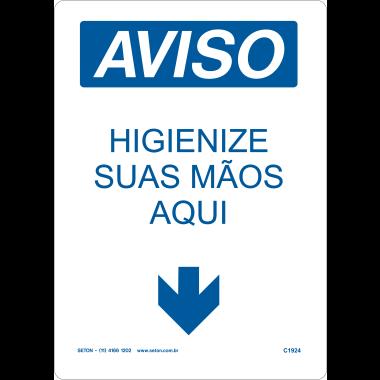 Placa de Aviso - Higienize Suas Mãos Aqui