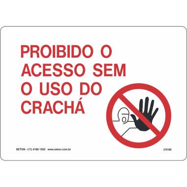 Placa Sinalização de Portaria | Proibido o Acesso Sem o Uso do Crachá