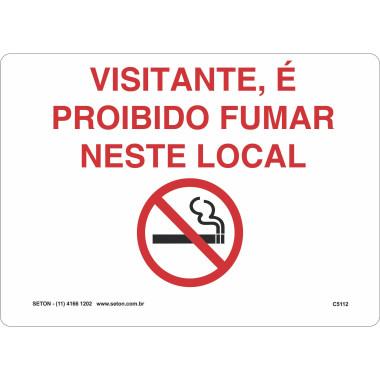 Placa visitante, é proibido fumar neste local