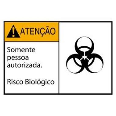 Etiqueta de Atenção - Somente Pessoa Autorizada. Risco Biológico