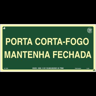 Placa Fotoluminescente de Sinalização de Rota de Fuga - Porta Corta-Fogo Mantenha Fechada - 12 x 24 cm - PVC 2 mm